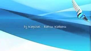 Makina - Dj Kapital - Batsu Kakeru