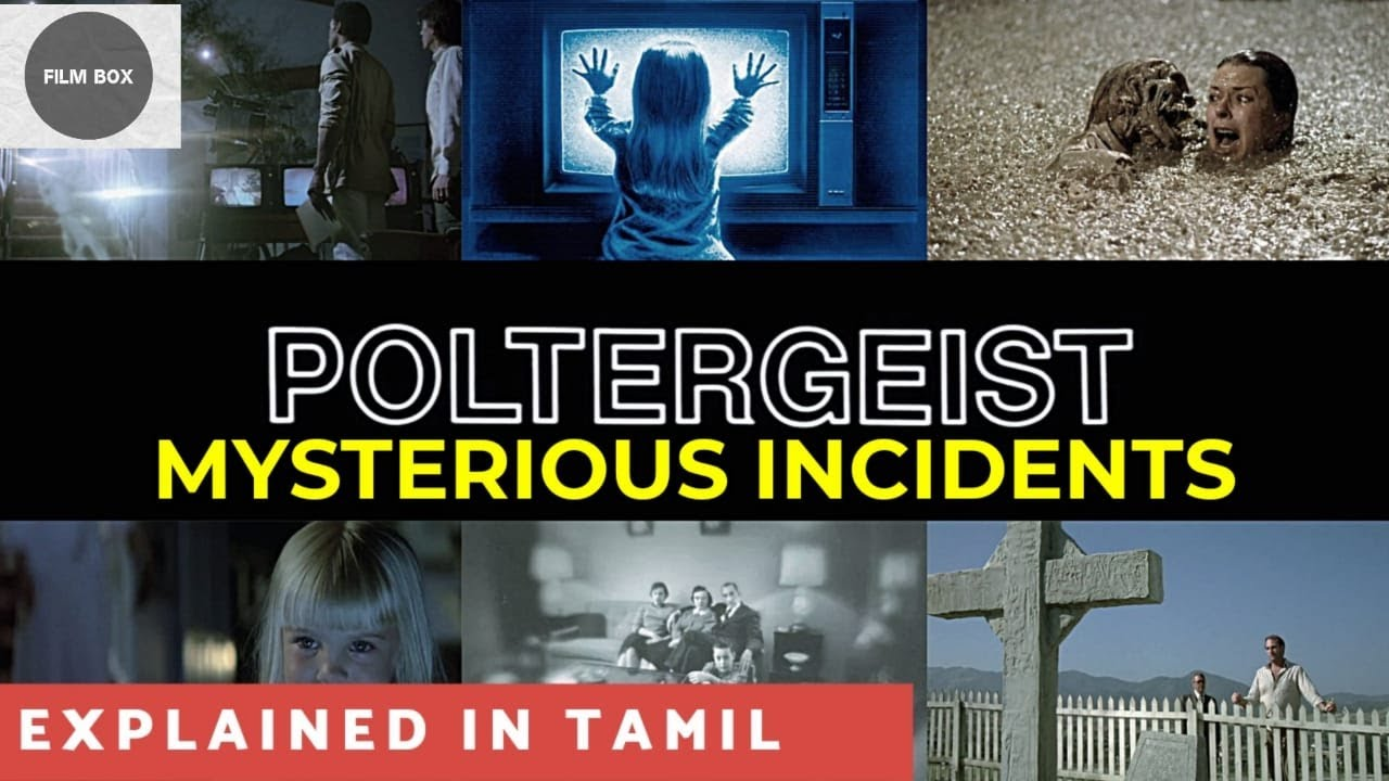 Download True Incidents of Poltergeist (1982) explained in Tamil | True Story of Poltergeist - Film Box