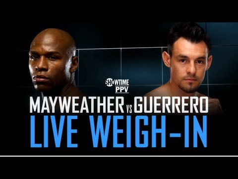 WEIGH-IN LIVE: Floyd Mayweather vs. Robert Guerrero – SHOWTIME Boxing