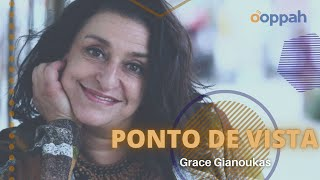 PONTO DE VISTA - Grace Gianoukas   Ooppah PLAY