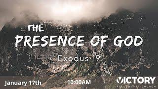 Victory Fellowship 1 17 21 THE PRESENCE OF GOD
