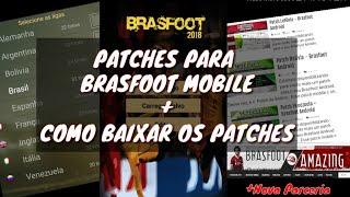 COMO BAIXAR PATCHES NO BRASFOOT MOBILE + PATCHES | NOVA PARCERIA DO CANAL ( Brasfoot Premium )