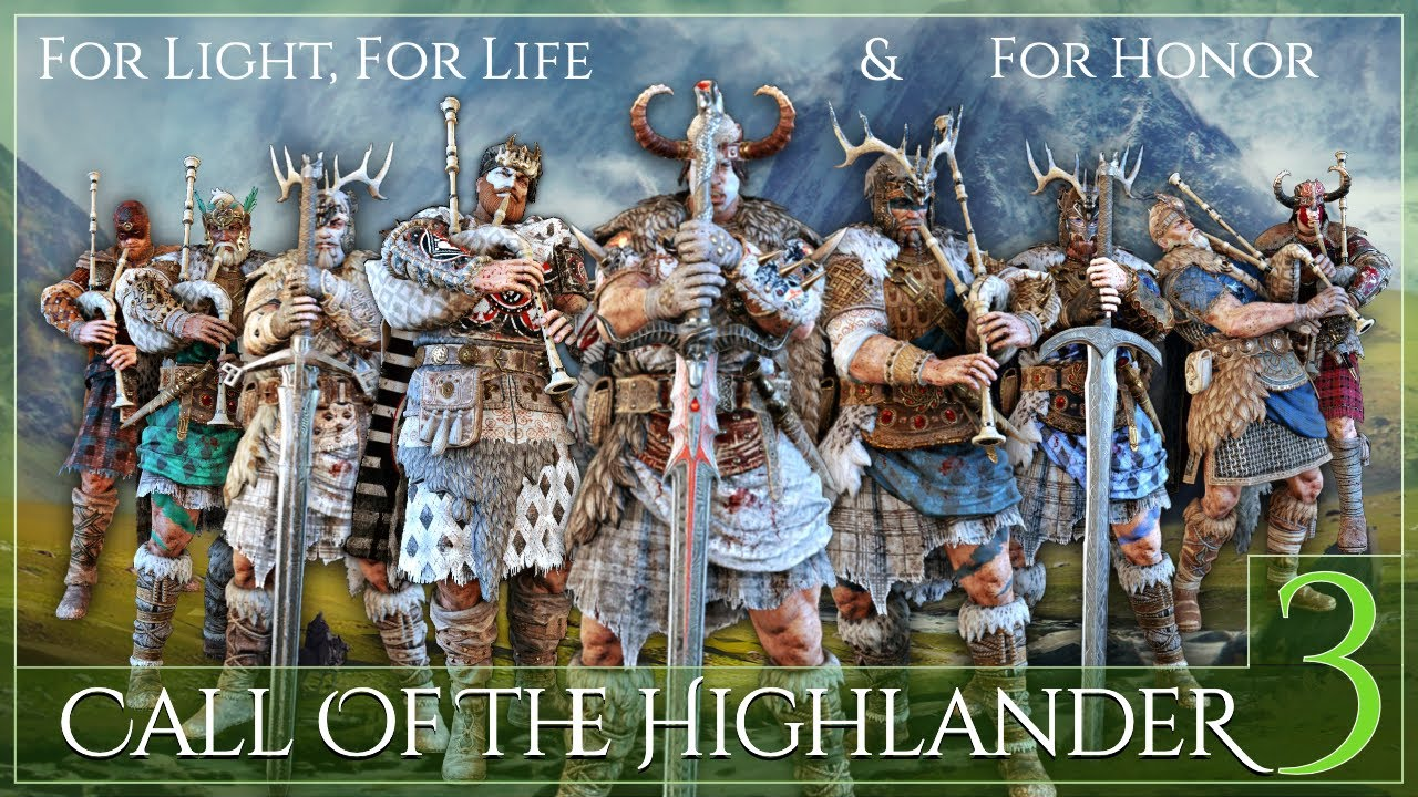The Biggest, Baddest Highlander Montage Yet!   Discord Community Showcase [For Honor]