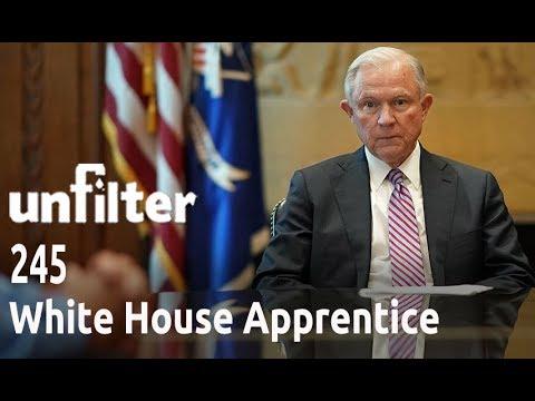 White House Apprentice   Unfilter 245