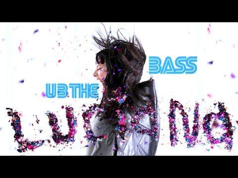 Клип Luciana - U B The Bass