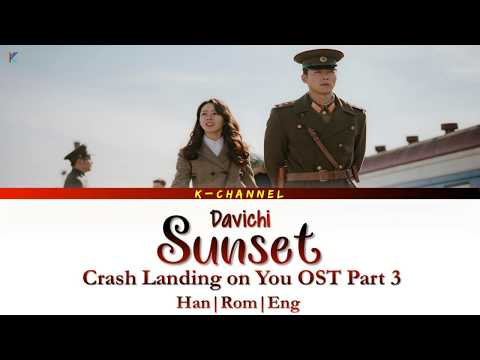 [Han/Rom/Eng/가사] Sunset 노을 - Davichi 다비치 | Crash Landing On You OST Part 3 | Lyrics