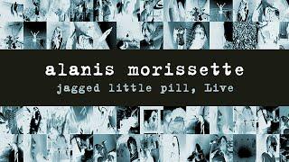 Alanis Morissette - Jagged Little Pill, Live