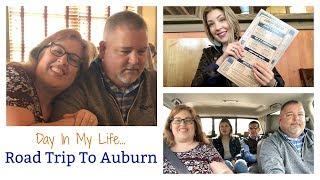 Day In My Life   Auburn Road Trip