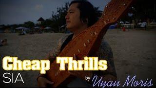 Cheap Thrills - SIA (Sape Cover by Uyau Moris)