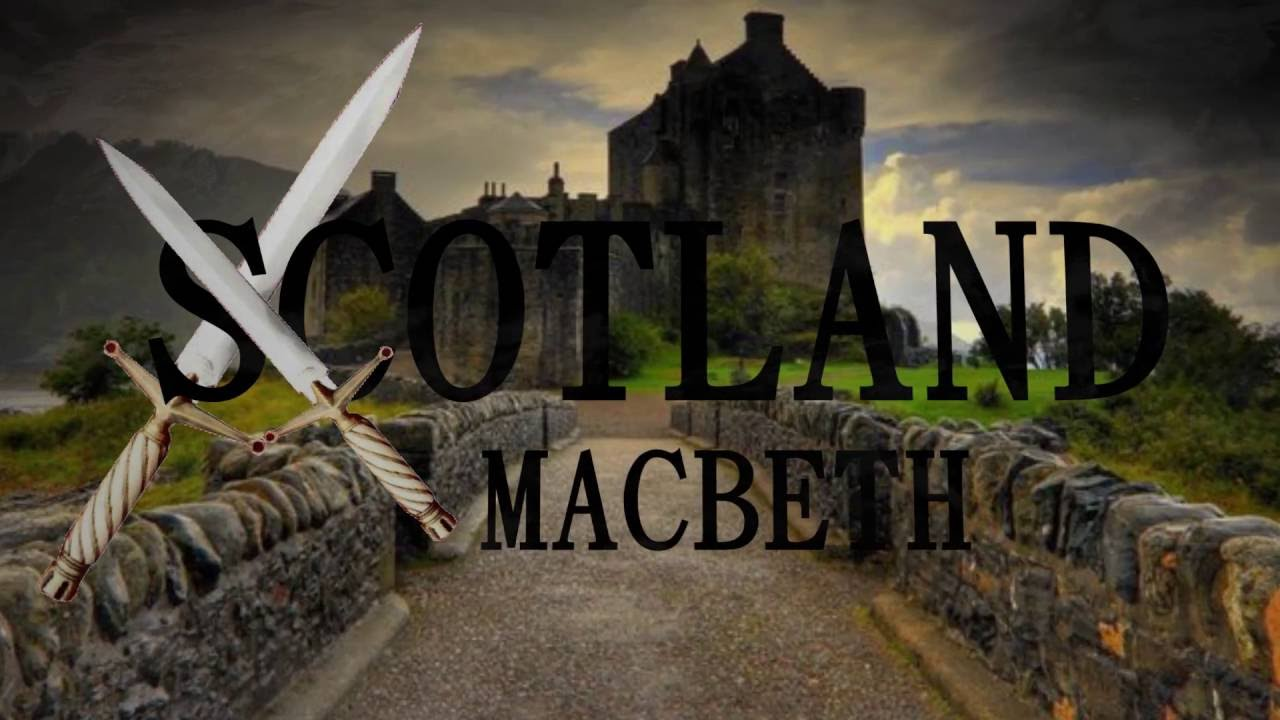 Map Of Scotland Macbeth Youtube