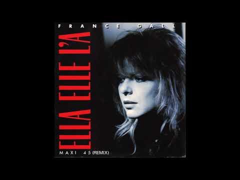 France Gall Ella Elle L'A Remix