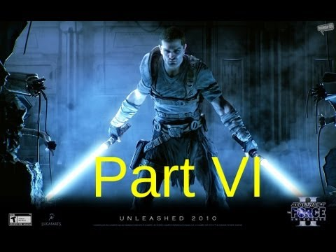 Let's Play: Star Wars The Force Unleashed 2 Part 6 |
