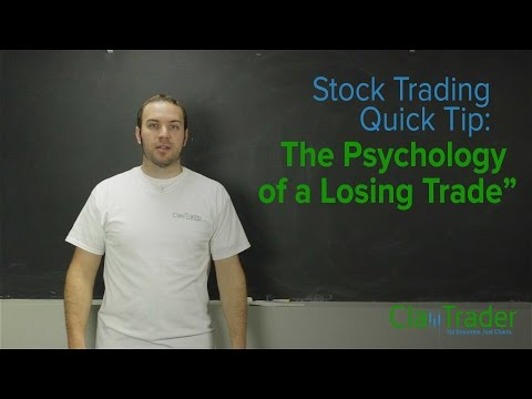 Stock Trading Quick Tip:  The Psychology Of A Losing Trade