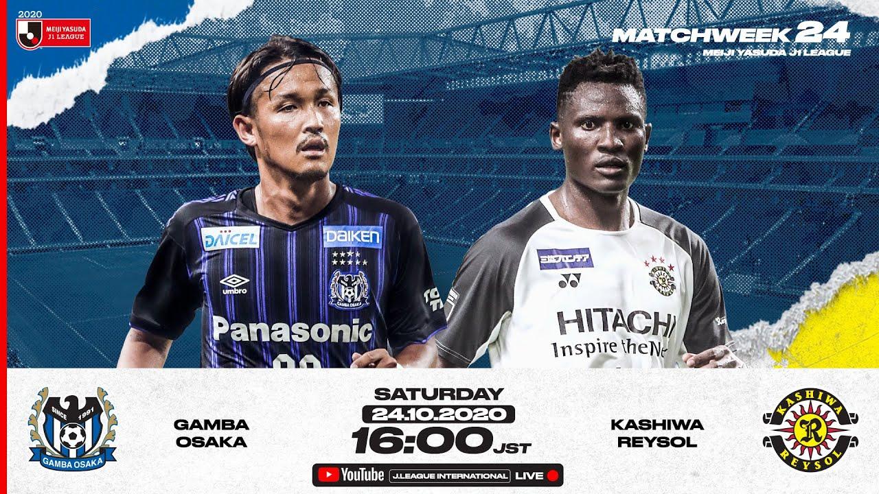 WATCH LIVE | Gamba Osaka vs Kashiwa Reysol | Matchweek 24 | 2020 | J1 League