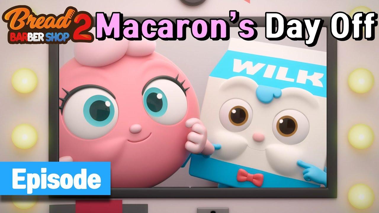 Download BreadBarbershop2 | ep04 | Macaron's Day Off | english/animation/dessert/cartoon