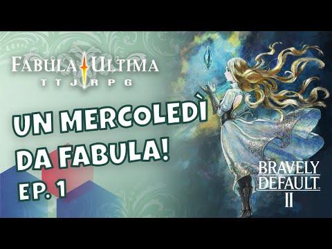 UN MERCOLEDI' DA FABULA - 01 - Scheda dei PG, del mondo e Bravely Default II!
