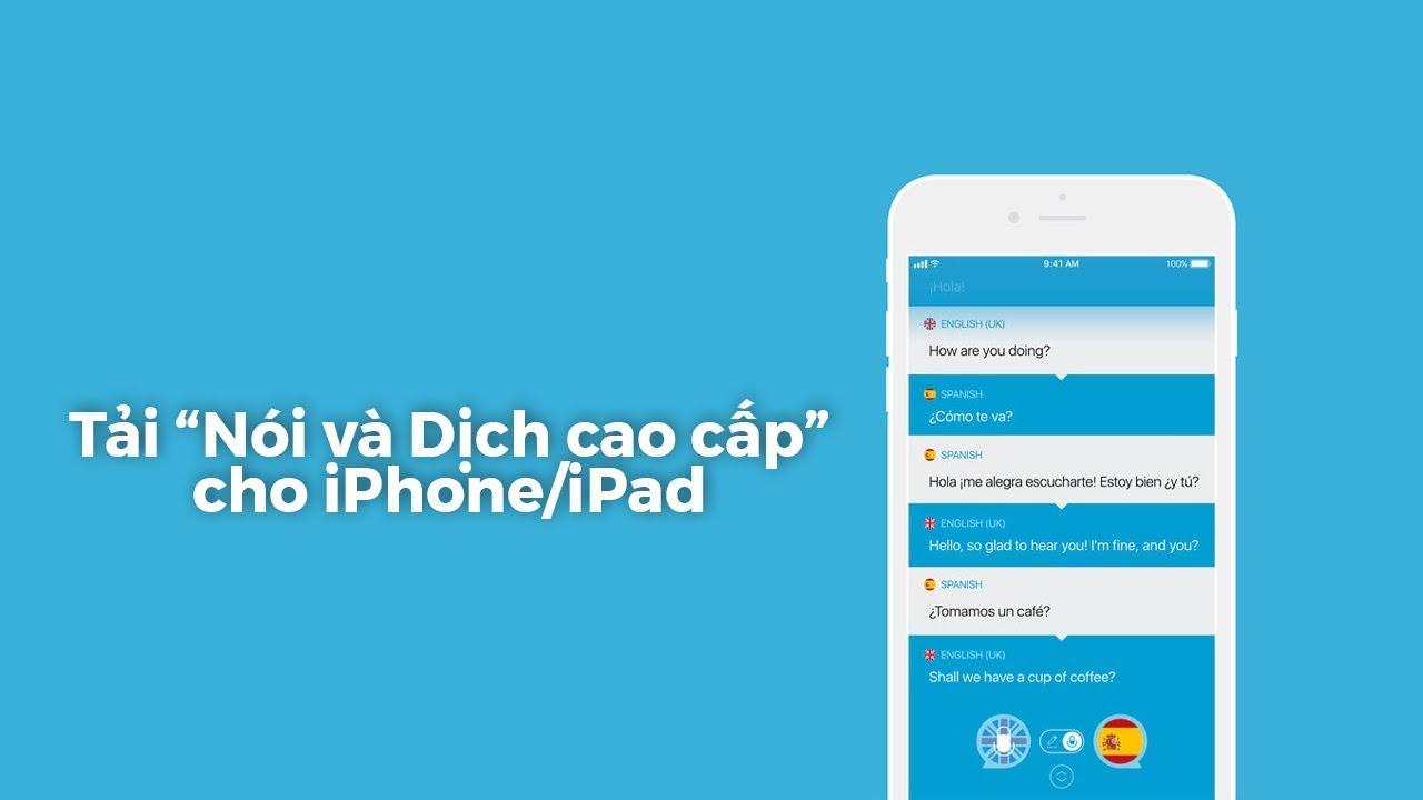 Tài khoản Tải Nói và Dịch cao cấp cho iPhone, iPad