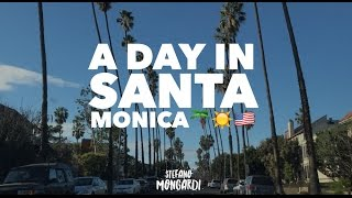A day in Santa Monica ????????????