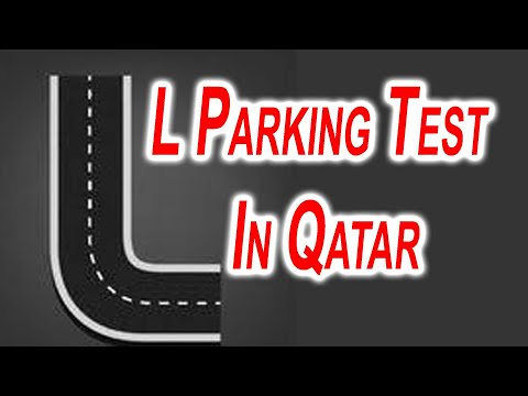 First Driving Practical Test L parking In Qatar