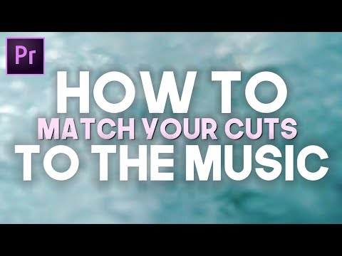 ONE TRICK to EASILY Match Cuts to Your Music! (Adobe Premiere Pro)