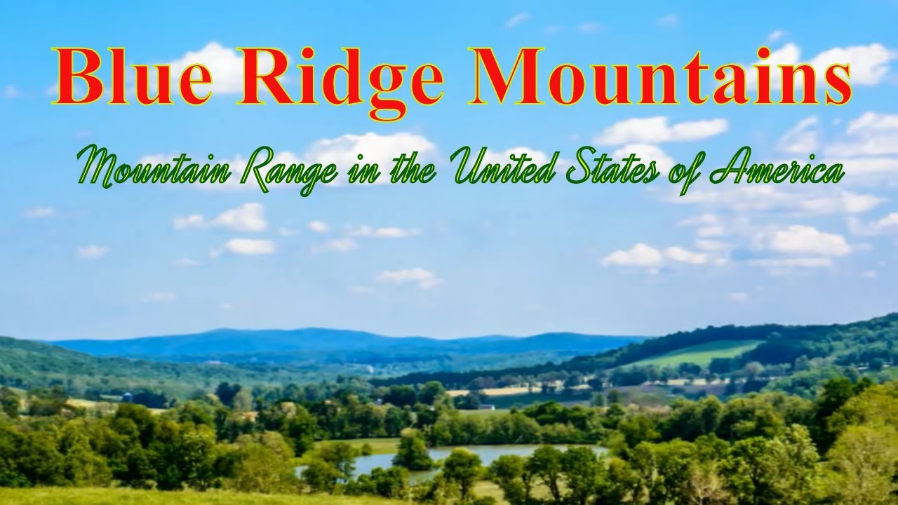 Visiting Blue Ridge Mountains Mountain Range In The United States - Mountain ranges of the united states