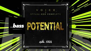 Voice x Styles and Complete - Potential | 2019 Music Release