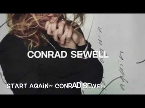Start Again Lyrics~ Conrad Sewell