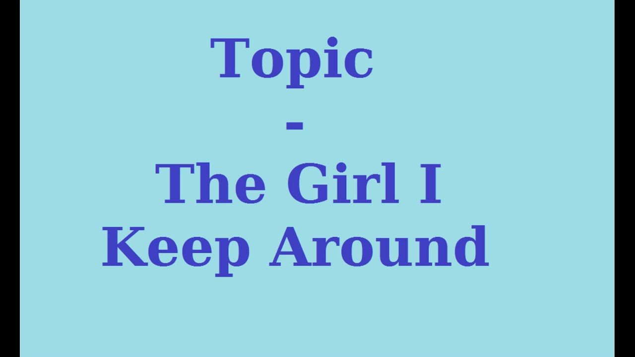 Topic for a girl