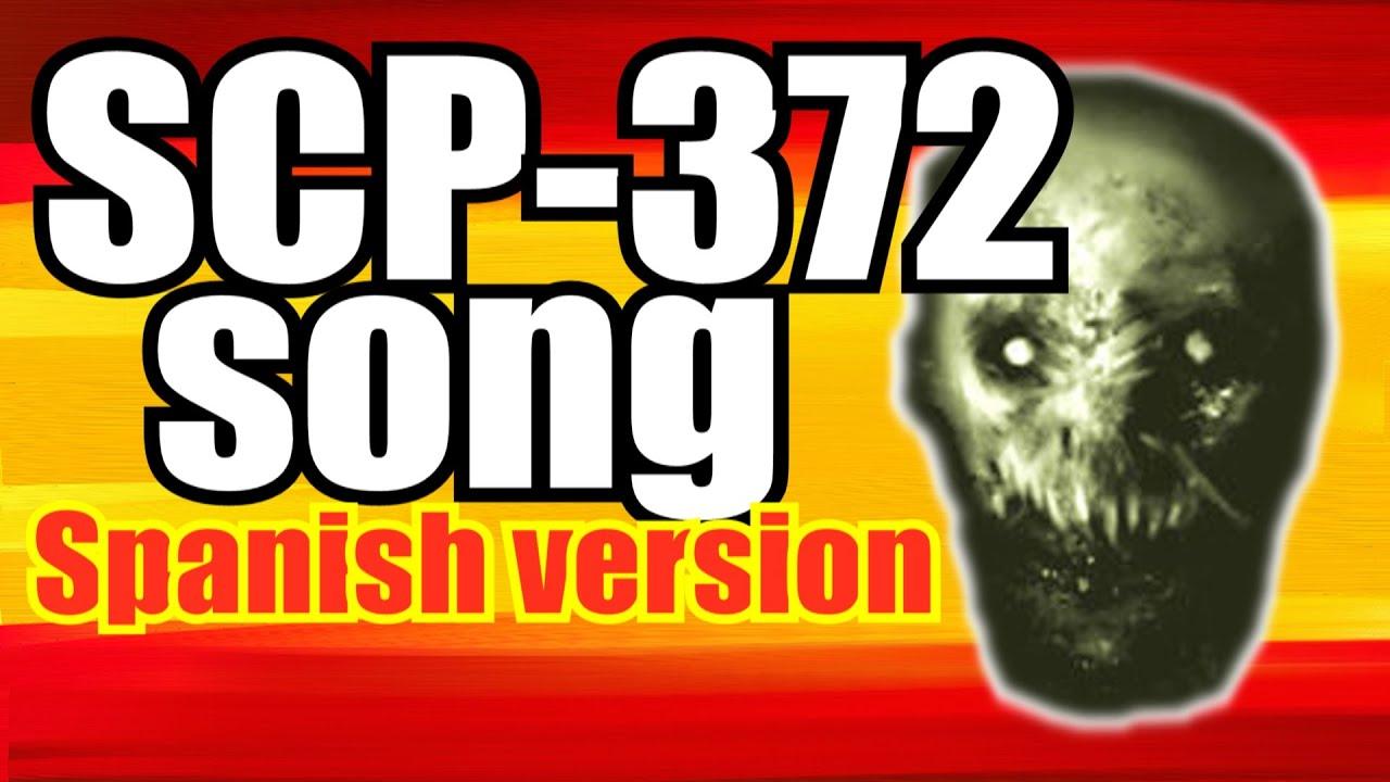 SCP-372 canción (versión flamenca) (Español)