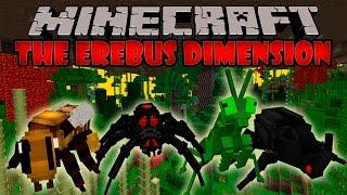 THE EREBUS MOD - Dimension de Insectos Gigantes - Minecraft mod 1.6.4 y 1.7.10 Review ESPAÑOL