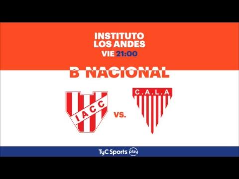 Primera B Nacional: Instituto vs. Los Andes  l #BNacionalenTyCSports