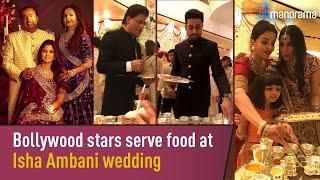 Bollywood stars serve food at Isha Ambani wedding