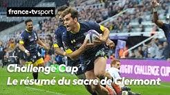 Challenge Cup : Le résumé du 3e sacre de Clermont en Coupe d'Europe