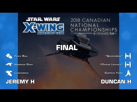 X-Wing - Final   2018 Canadian Nationals