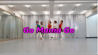 Go Mama Go -  Line Dance(한국라인댄…