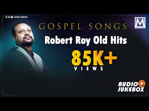 Robert Roy Old Hits | Tamil Christian Songs