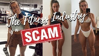 Why The Fitness Industry  is a SCAM