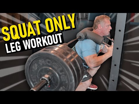 Squat Only Leg Workout for MASS (You Will Feel This One)