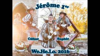 Wehelo 2015-2016 - Chanson officielle du prince Jérôme 1er