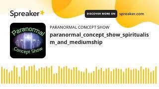 paranormal_concept_show_spiritualism_and_mediumship