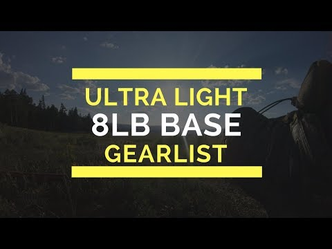 8 lbs Ultralight Backpacking Gearlist