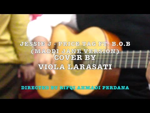 Jessie J - Price Tag ft. B.o.B (Maddi Jane Version) Cover By Viola Larasati.