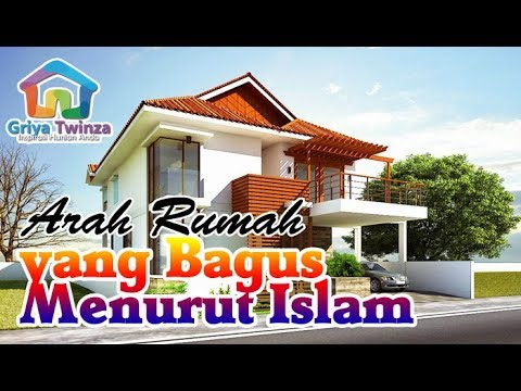 Desain Rumah Minimalis Yang Islami  arah rumah yang bagus menurut islam youtube