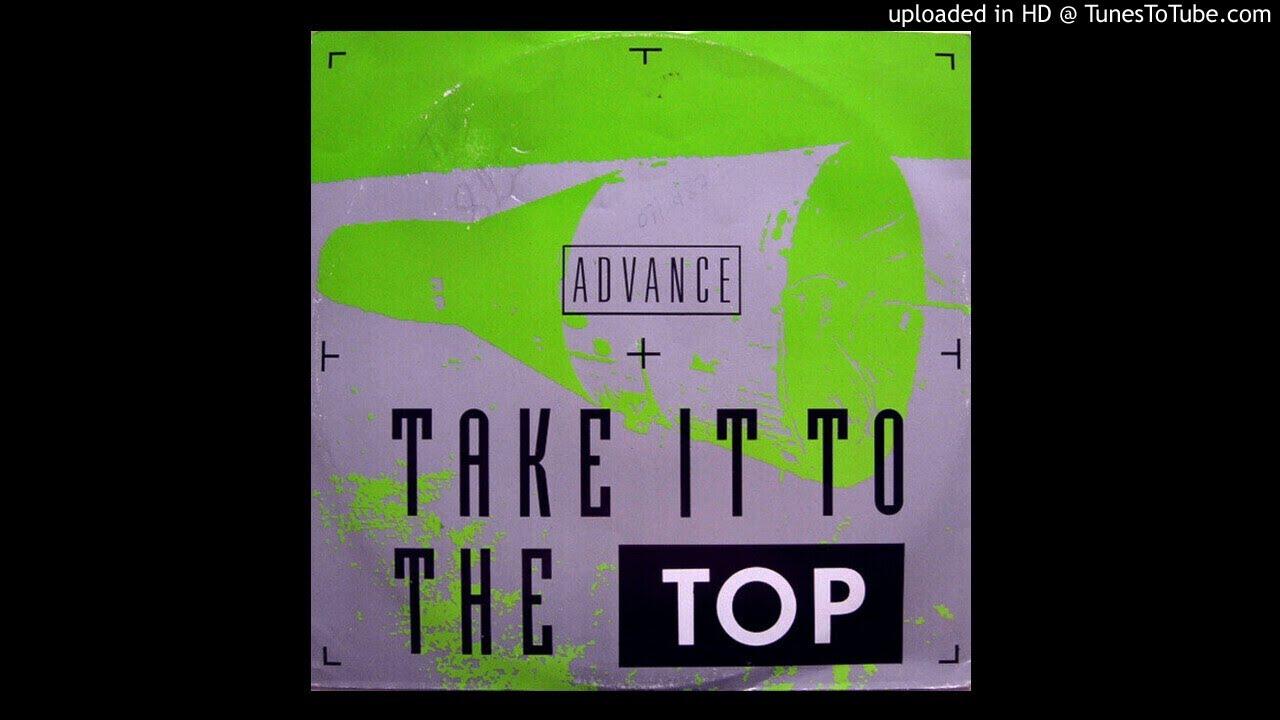 Advance - Take Me to the Top (PWL Remix 1987)
