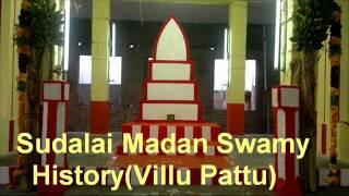 Sudalai Madan Swamy History- ( Villu Pattu )  [www.kamuthisudalaimadaswamy.com]