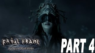 Fatal Frame Maiden of The Black Water - THESE SHRINE MAIDENS!! - [#04] [Walkthrough]