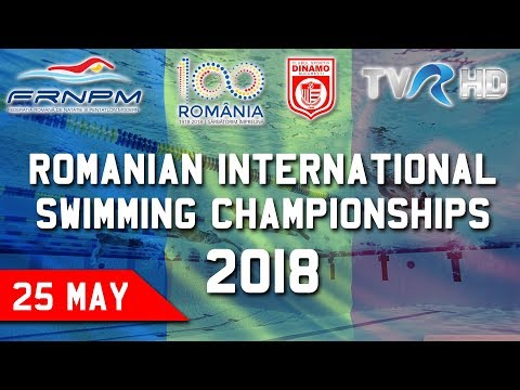 25 May (Finals 17:00EET) Romanian International Swimming Championships 2018 - Live Streaming