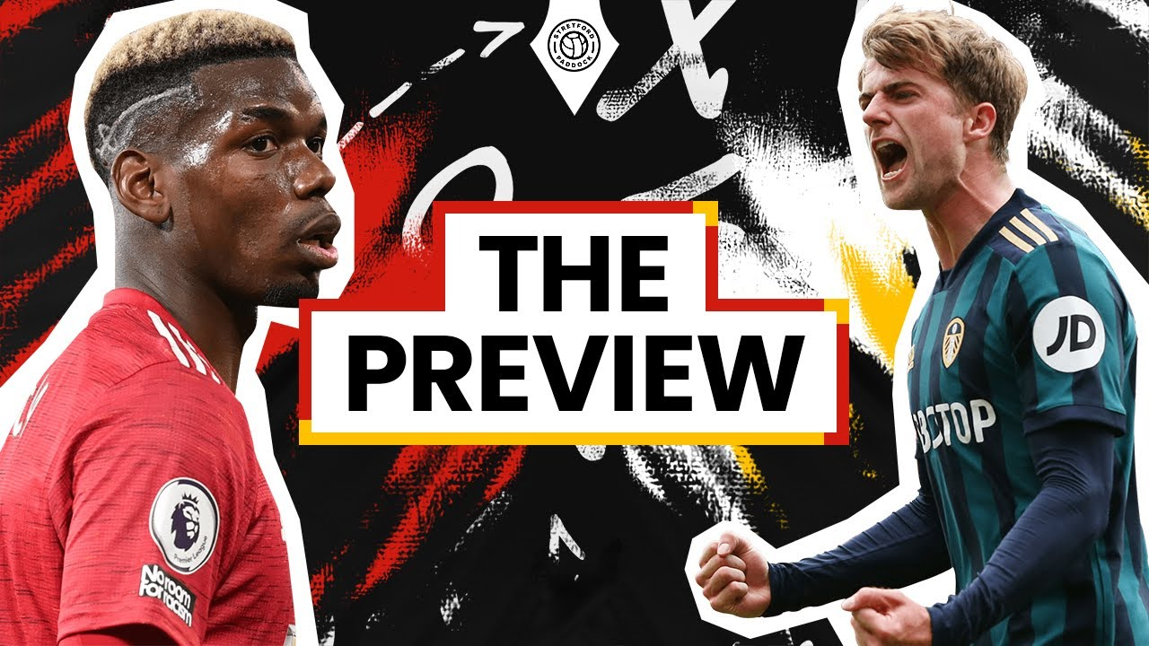 The Rivalry Returns Manchester United Vs Leeds United The Preview Youtube