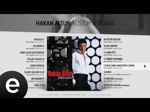 Hakan Altun - Hicaz Şarkı mp3 indir