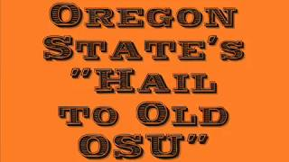 """Oregon State's """"Hail to Old OSU"""" (with chants)"""